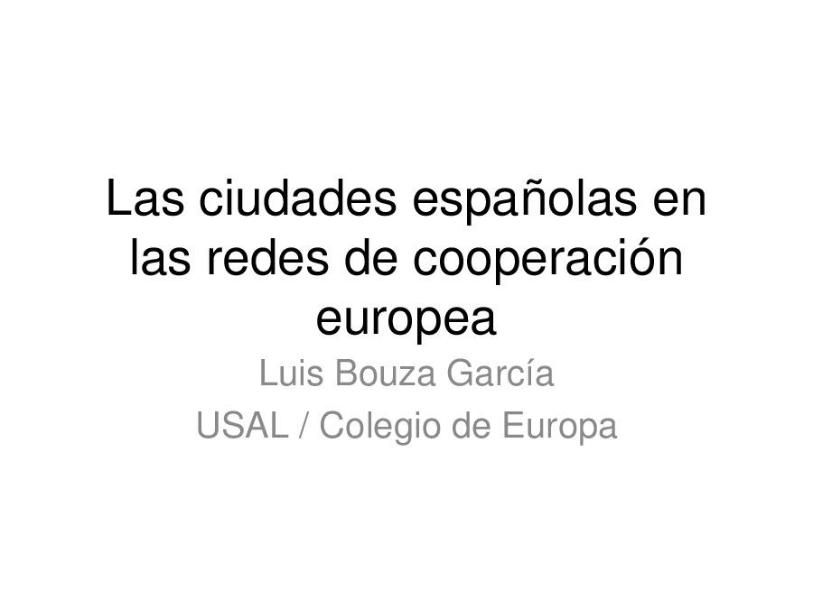 Las ciudades españolas en las redes de cooperación europea